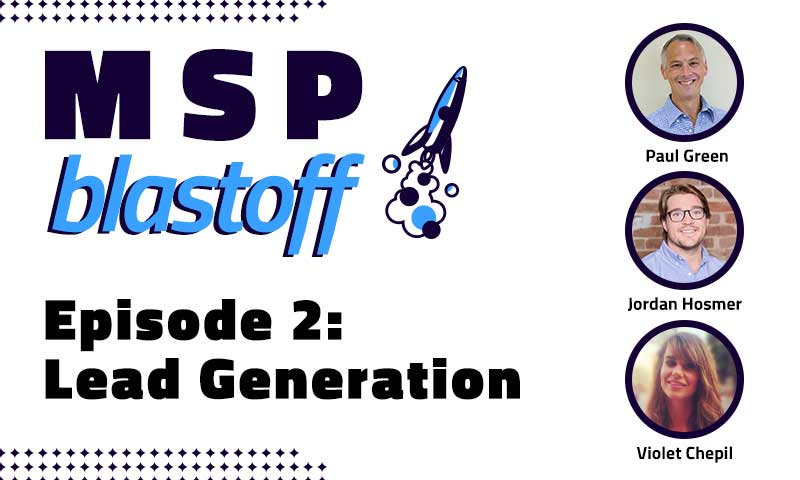 MSP Blastoff generate more leads for your msp business
