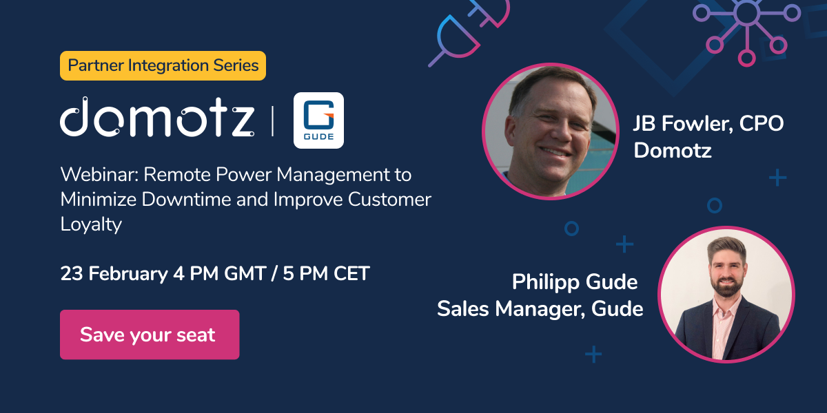Domotz & Gude: Remote Power Management to Minimize Downtime and Improve Customer Loyalty - February 23rd, 2021
